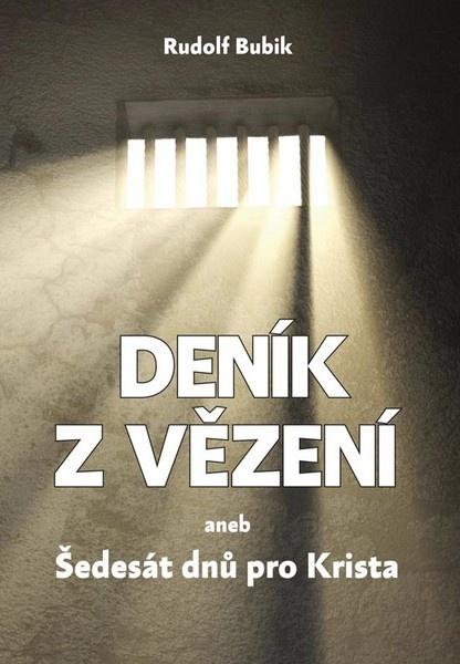 Deník z vězení aneb Šedesát dnů pro Krista (+CD)