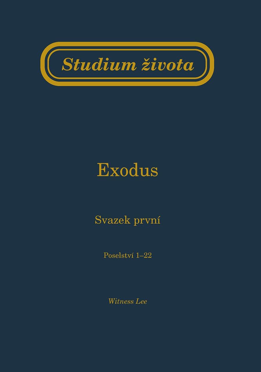 Studium života - Exodus sv. 1 (Poselství 1-22)