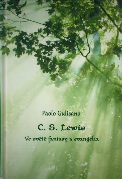 C.S.Lewis: ve světě fantasy a evangelia