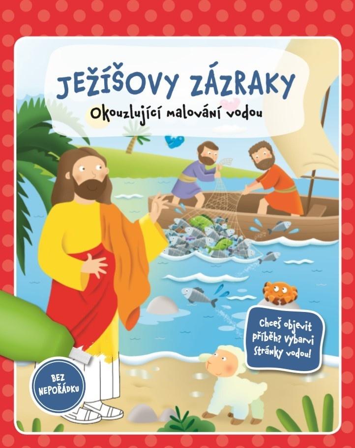 Ježíšovy zázraky - okouzlující malování vodou