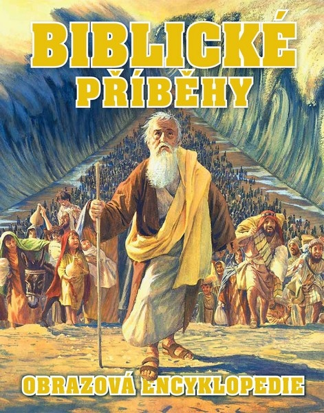 Biblické příběhy - Ilustrovaný průvodce