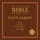 Bible pro malé i velké: Nový zákon (2CD)