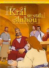 Král se stal sluhou