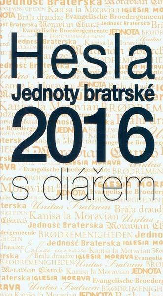 Hesla Jednoty bratrské 2016 (s diářem)