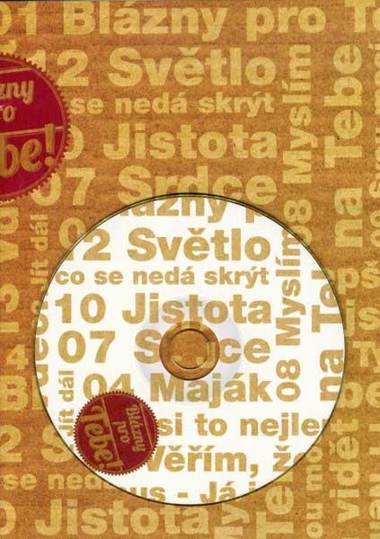 Blázny pro Tebe (CD+zpěvník)