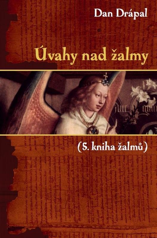 Úvahy nad žalmy (5.kniha žalmů)