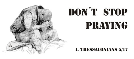 Don´t stop praying (bez přestání se modlete)