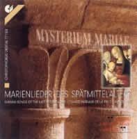 Mysterium Mariae-Marienslieder des Spätmittelalters, (Mariánské písně pozdního středověku)