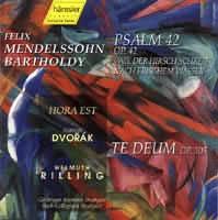 Te Deum, MENDELSSOHN BARTHOLDY Felix: Psalm 42, Hora est