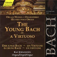 The Young Bach: a Virtuoso (Prel. a Fuga G dur BWV 550,..563...