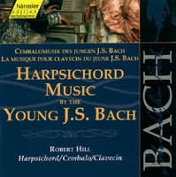 Harpsichord Music by the Young J. S. Bach (BWV 992, 833, 967...