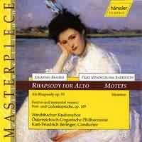 Rhapsody for Alto op. 53, MENDELSSOHN BARTHOLDY Felix: Motet...