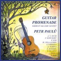 Guitar Promenade - drobné skladby mistrů: Bach, Schubert, Sor, Villa Lobos, Tárrega, Turina, Barrios