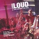 Living Loud: Soul Survivor Live 2004