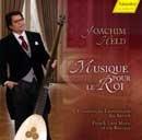Musique pour le Roi (Joachim Held - loutna)