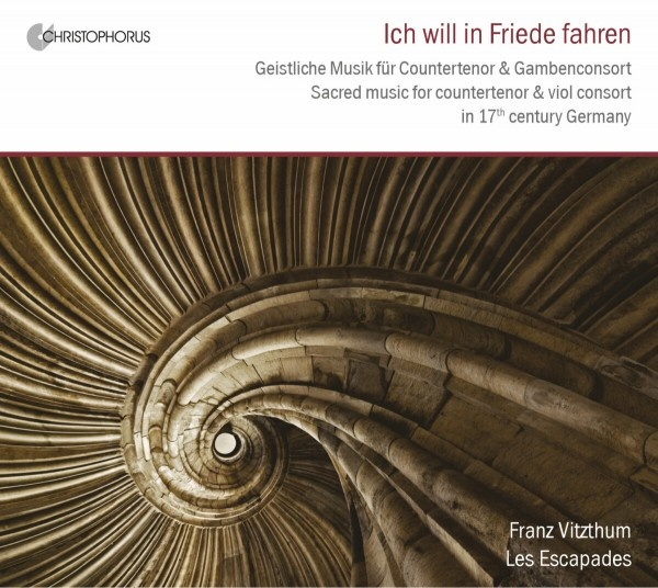 Ich will in Friede fahren (Sacred music for countertenor and viol consort)