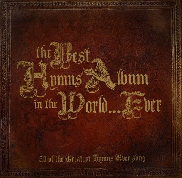 The Best Hymnns Album In The World... Ever (3 CD)