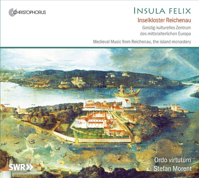 Insula Felix (Medieval Music from Reichenau, the island monastery)