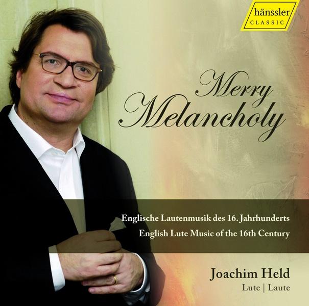 Merry Melancholy (Joachim Held - loutna)