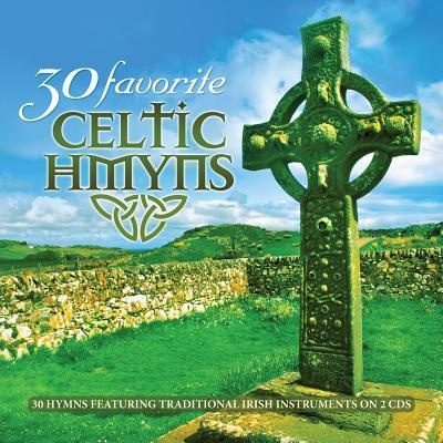 30 Favorite Celtic Hymns (2CD)