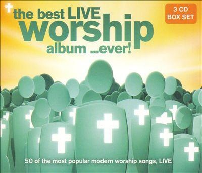 The Best Live Worship Album ...Ever ! (3CD)