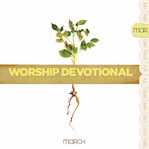 Worship Devotional - March (2CD)