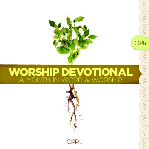 Worship Devotional - April (2CD)