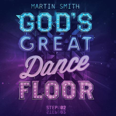 God's Great Dance Floor (step 02)