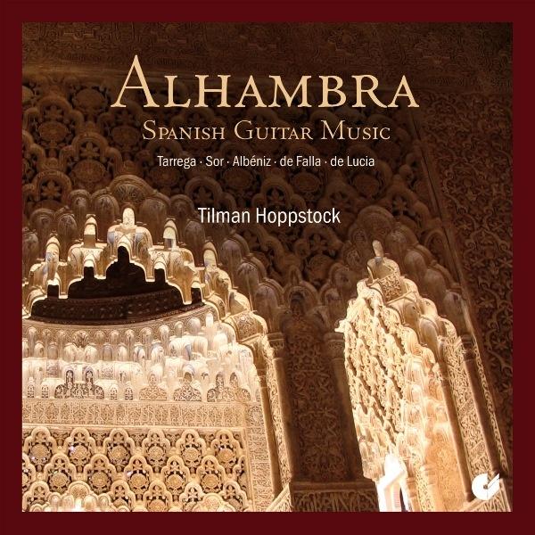 Alhambra - Spanish Guitar Music (Tilman Hoppstock)
