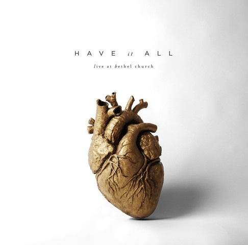 Have It All - Live at Bethel Church (2CD)