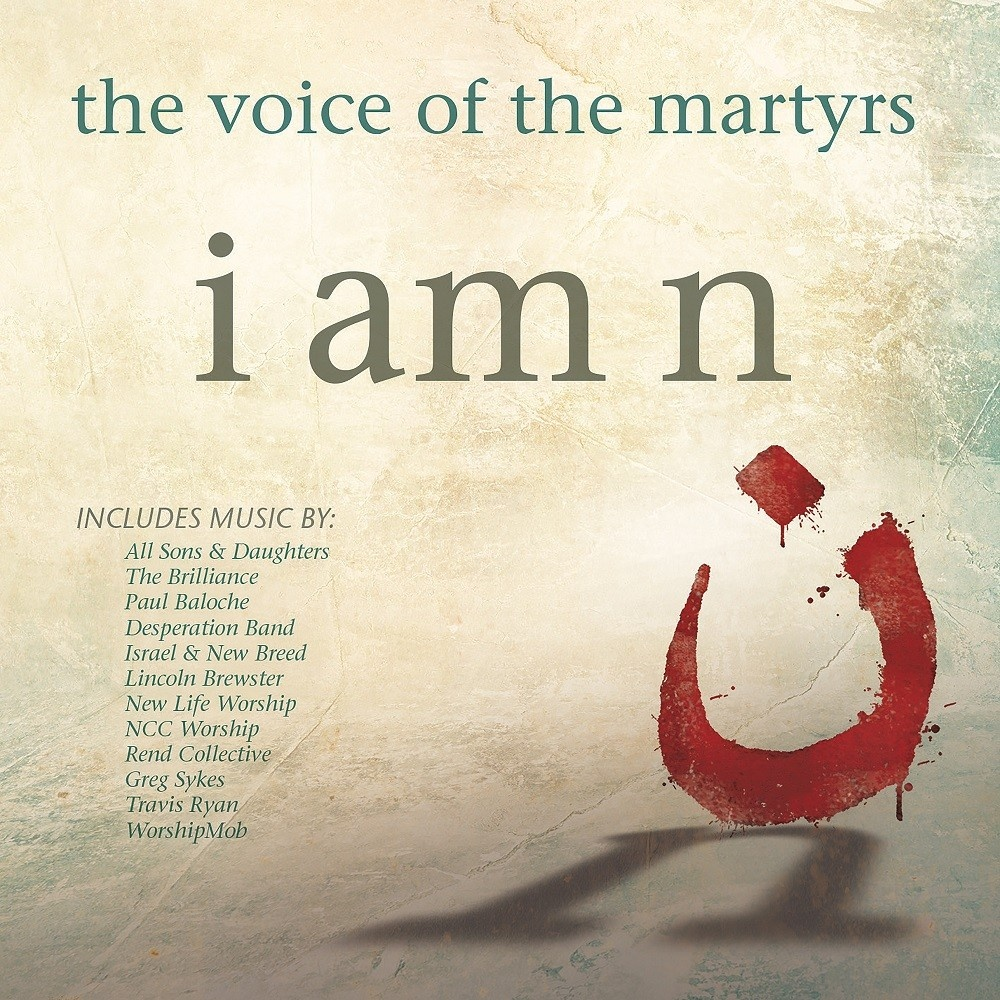 I Am N (the voice of the martyrs)