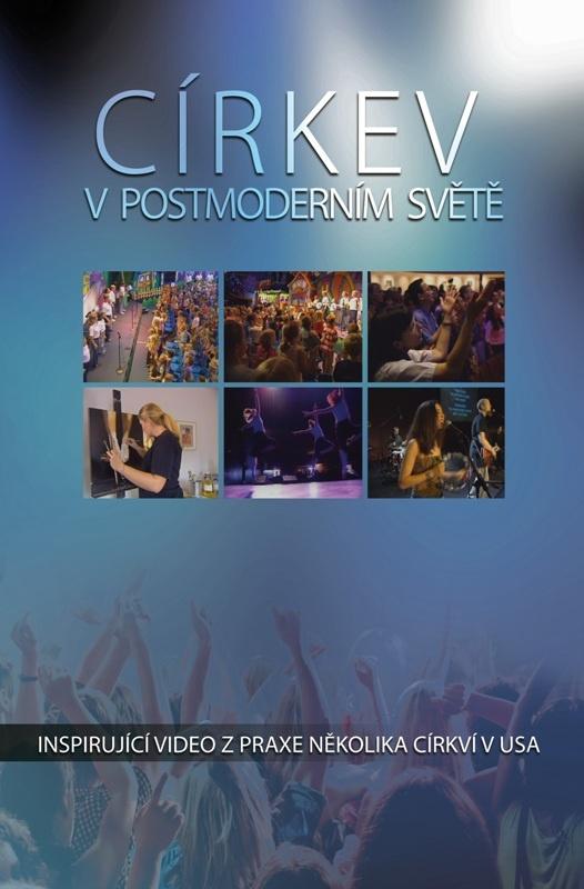 Církev v postmoderním světě (The Changing Face of Worship)
